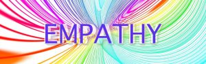 Header image  Empathy:The ability that we need to cultivate!- Part I and II