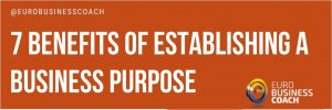 7 beneficios of establishing a business purpose